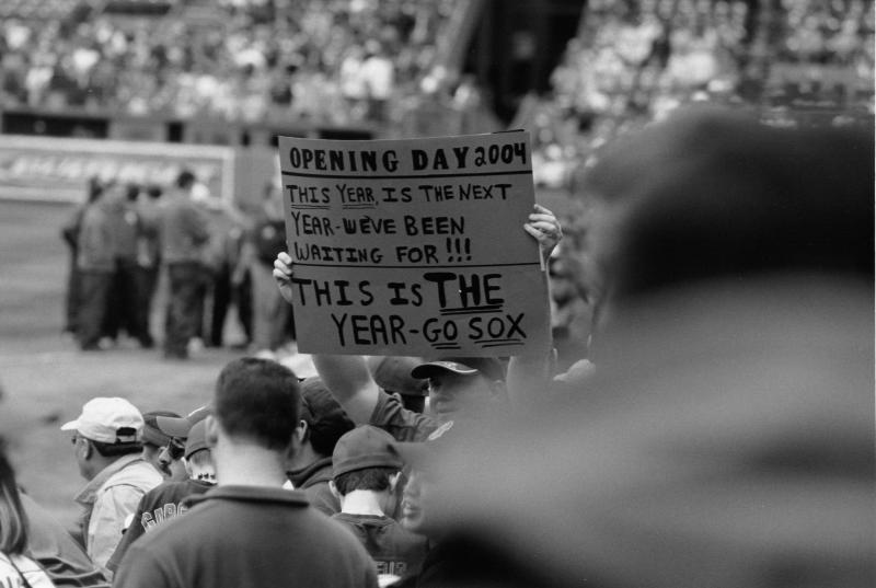 Sign held up by one fan on opening day, 2004 (4/9/2004)